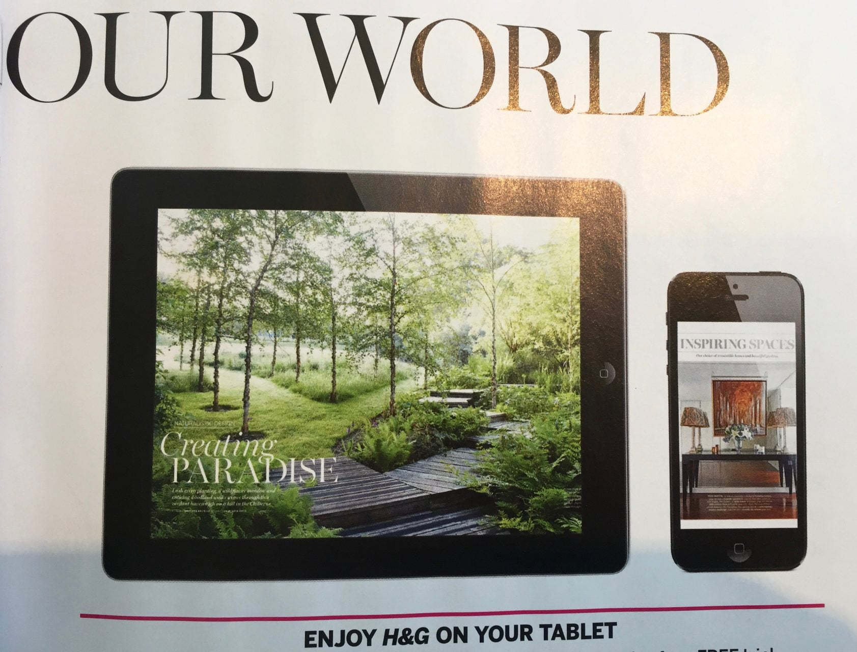 Homes & Gardens Magazine have used one of the images of Jan's garden to show how you can read their marine online & on mobile devices. It looks really good & is very flattering they chose this image over al the others